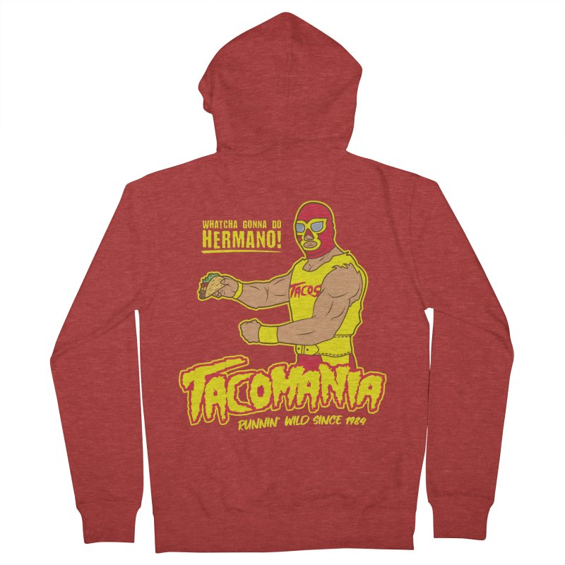 Tacomania Funny Taco Wrestling Luchador Women's Zip-Up Hoody by Wasabi Snake