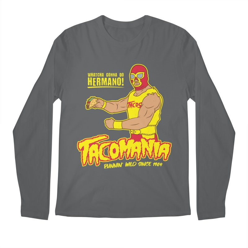 Tacomania Funny Taco Wrestling Luchador Men's Longsleeve T-Shirt by Wasabi Snake