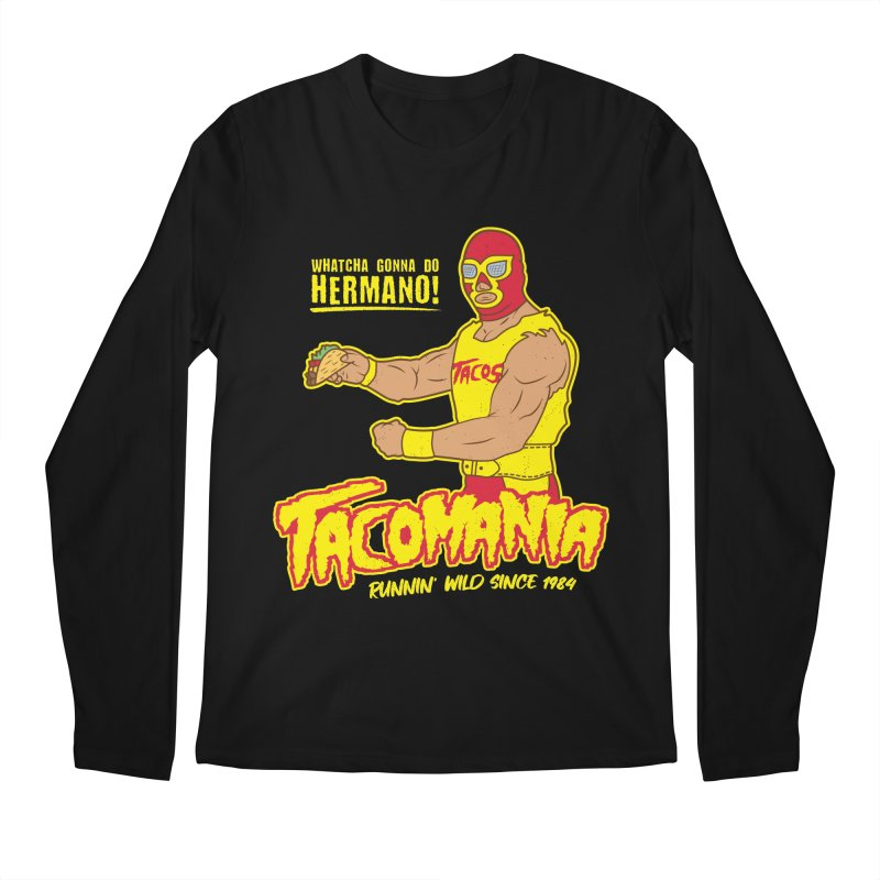 Tacomania Funny Taco Wrestling Luchador Men's Regular Longsleeve T-Shirt by Wasabi Snake