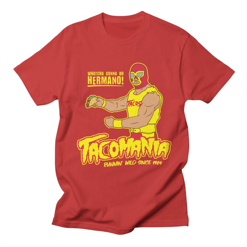 Tacomania Funny Taco Wrestling Luchador Women's Regular Unisex T-Shirt by Wasabi Snake