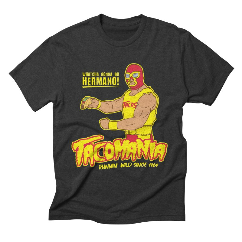 Tacomania Funny Taco Wrestling Luchador Men's Triblend T-Shirt by Wasabi Snake