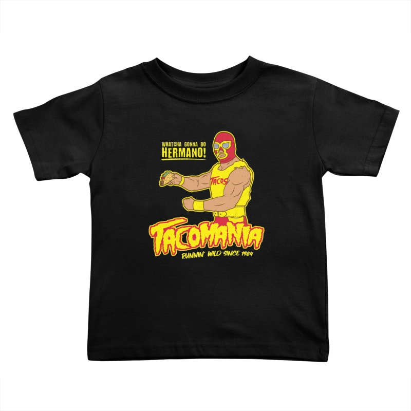 Tacomania Funny Taco Wrestling Luchador Kids Toddler T-Shirt by Wasabi Snake