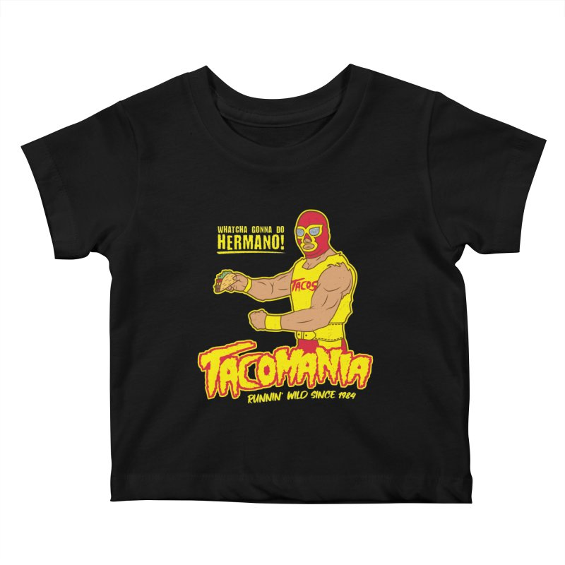 Tacomania Funny Taco Wrestling Luchador Kids Baby T-Shirt by Wasabi Snake