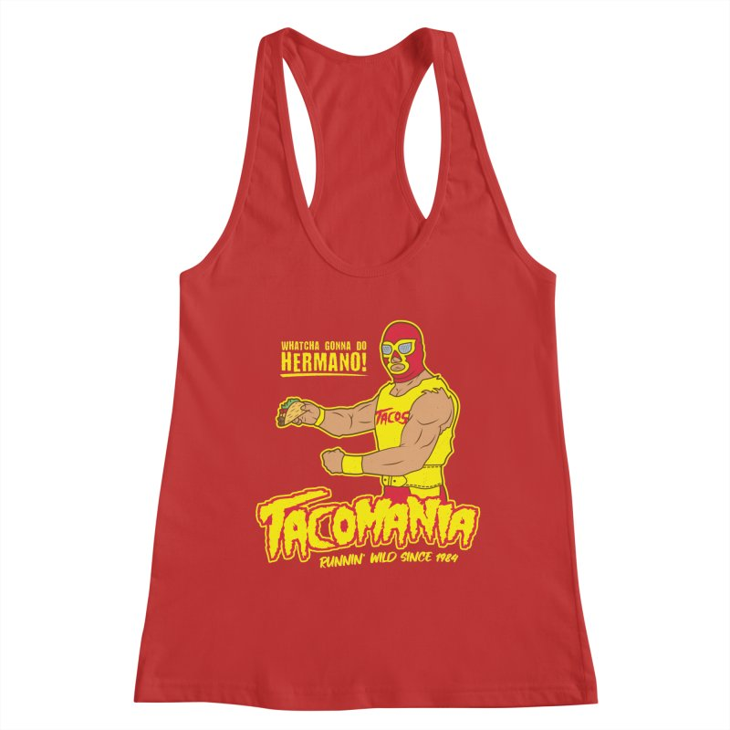 Tacomania Funny Taco Wrestling Luchador Women's Tank by Wasabi Snake