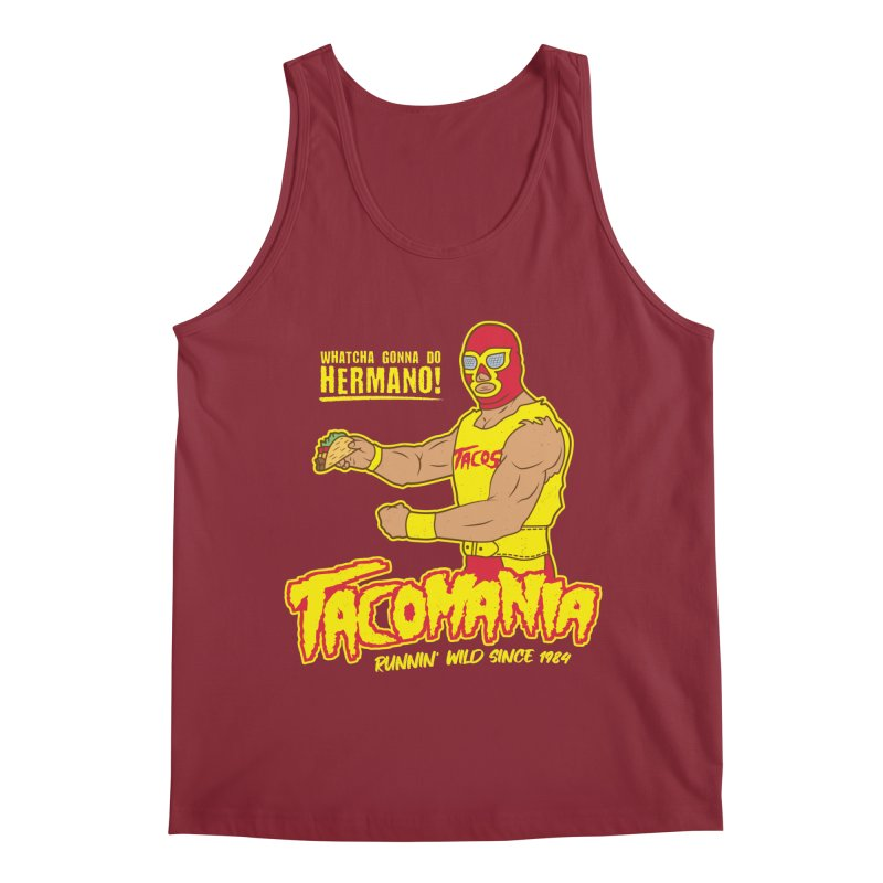 Tacomania Funny Taco Wrestling Luchador Men's Regular Tank by Wasabi Snake