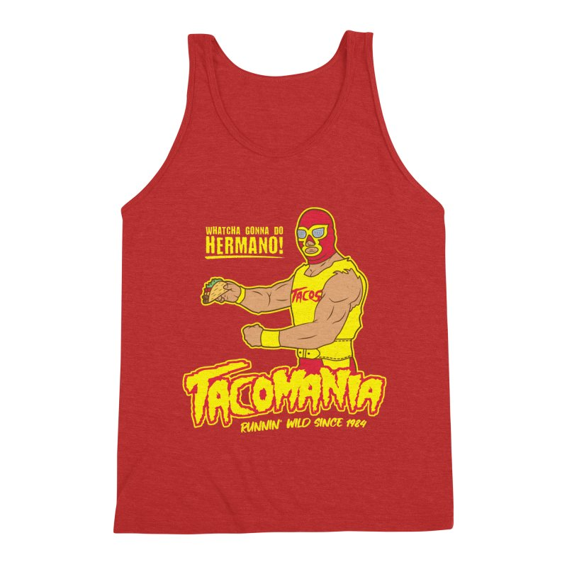 Tacomania Funny Taco Wrestling Luchador Men's Triblend Tank by Wasabi Snake