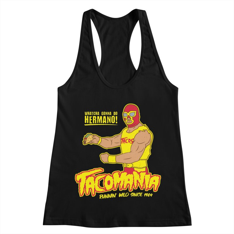 Tacomania Funny Taco Wrestling Luchador Women's Racerback Tank by Wasabi Snake