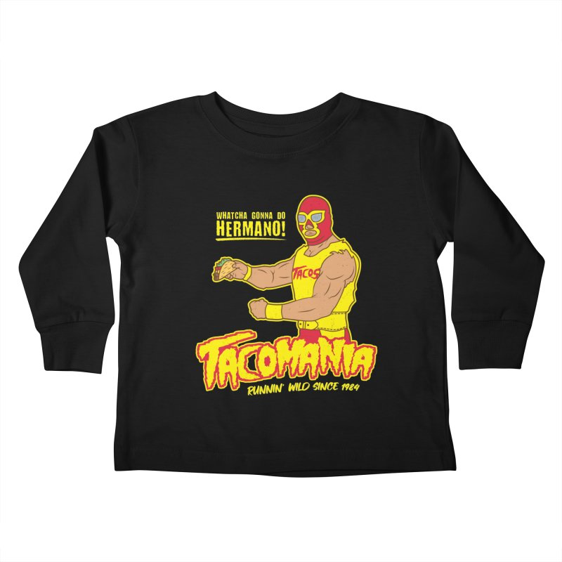 Tacomania Funny Taco Wrestling Luchador Kids Toddler Longsleeve T-Shirt by Wasabi Snake