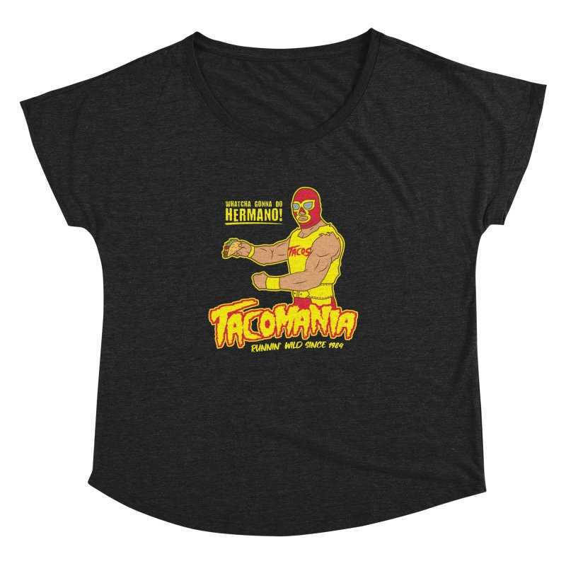 Tacomania Funny Taco Wrestling Luchador Women's Dolman Scoop Neck by Wasabi Snake