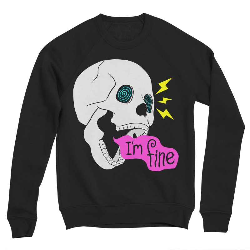 I'm Fine Men's Sweatshirt by Wasabi Snake