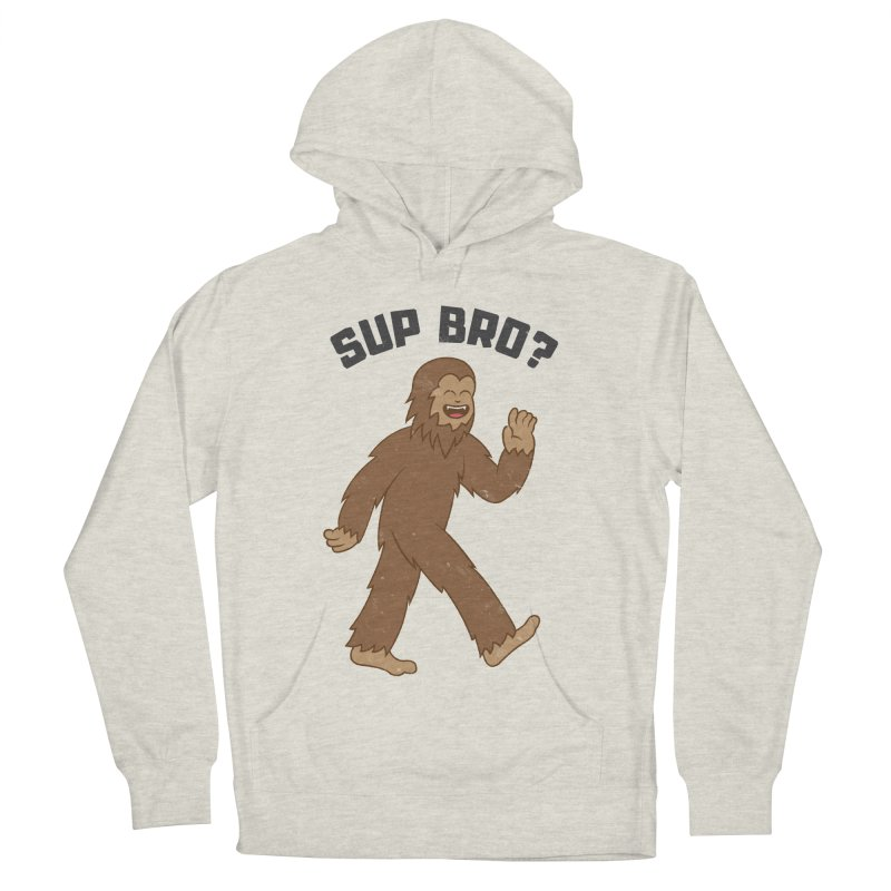 Sup Bigfoot Women's Pullover Hoody by Pete Styles' Artist Shop