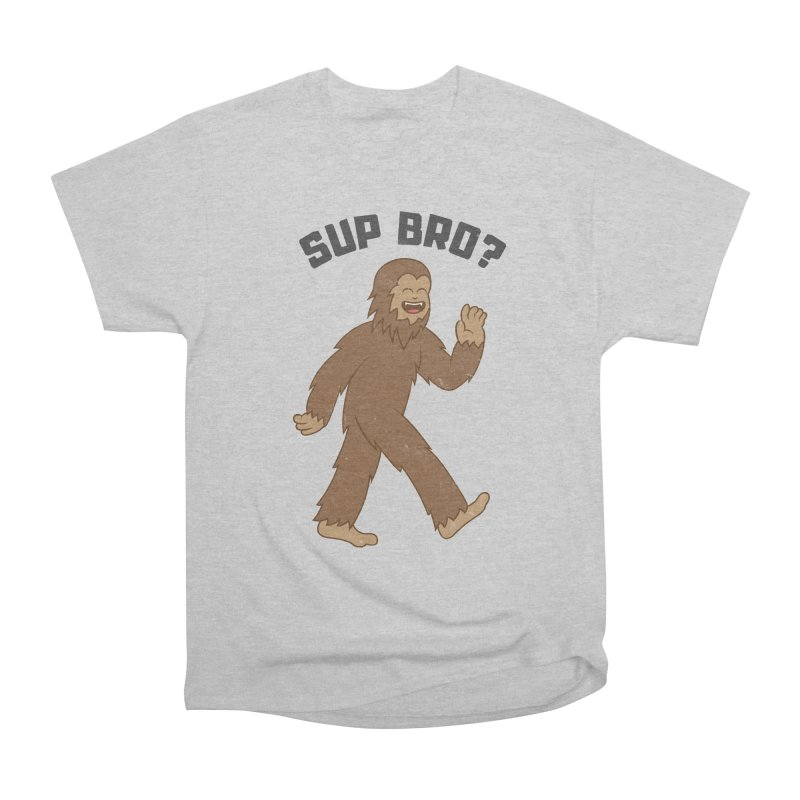 Sup Bigfoot Women's Heavyweight Unisex T-Shirt by Pete Styles' Artist Shop