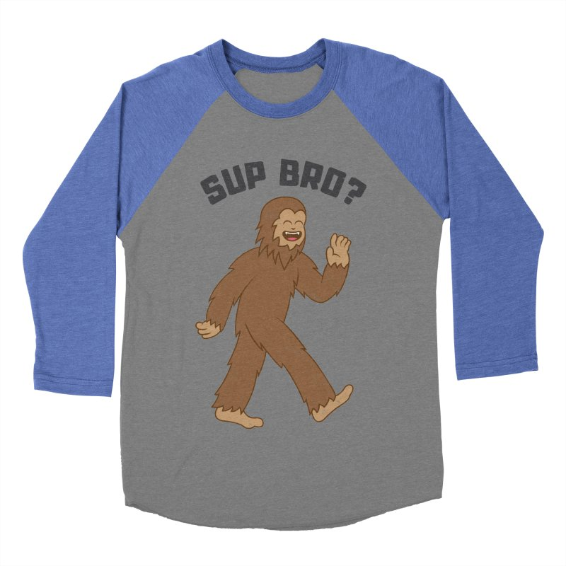 Sup Bigfoot Men's Baseball Triblend T-Shirt by Pete Styles' Artist Shop