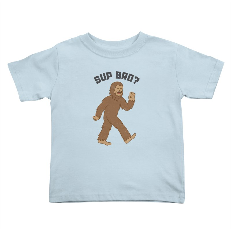 Sup Bigfoot Kids Toddler T-Shirt by Pete Styles' Artist Shop
