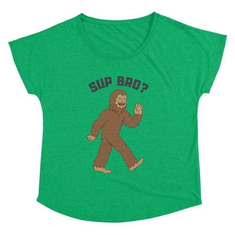 Sup Bigfoot Women's Dolman by Pete Styles' Artist Shop