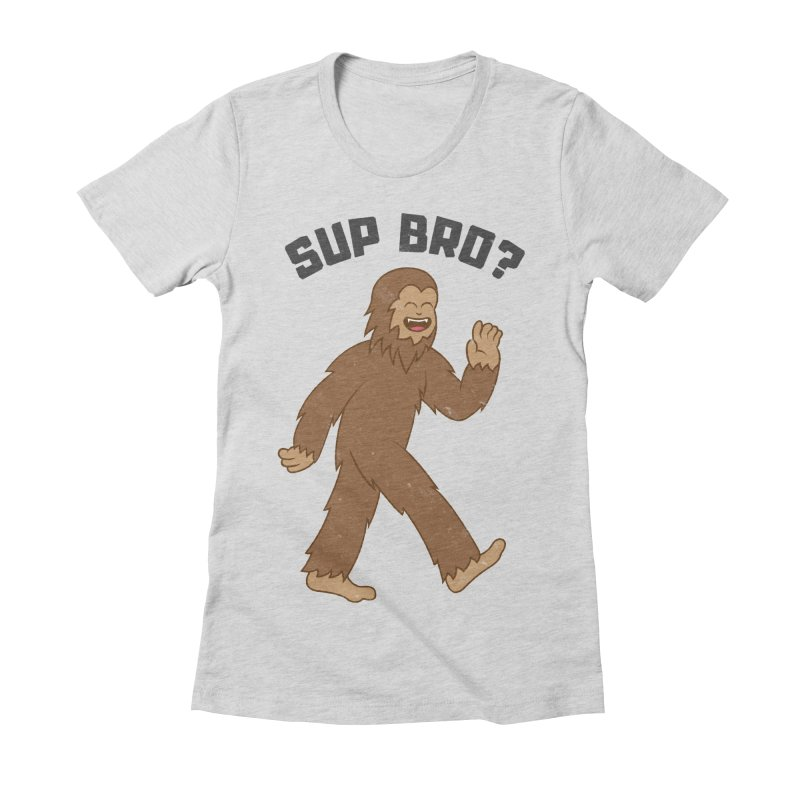 Sup Bigfoot Women's Fitted T-Shirt by Wasabi Snake