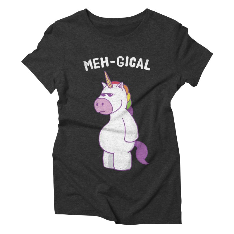 The Meh-gical Unicorn Women's Triblend T-Shirt by Wasabi Snake