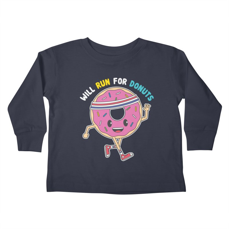 Will Run For Donuts Kids Toddler Longsleeve T-Shirt by Wasabi Snake