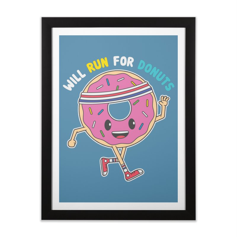Will Run For Donuts Home Framed Fine Art Print by Wasabi Snake