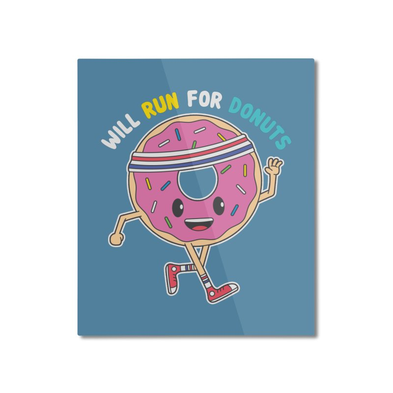 Will Run For Donuts Home Mounted Aluminum Print by Wasabi Snake