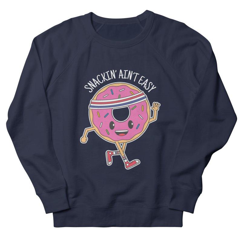 Snackin' Ain't Easy Women's French Terry Sweatshirt by Wasabi Snake