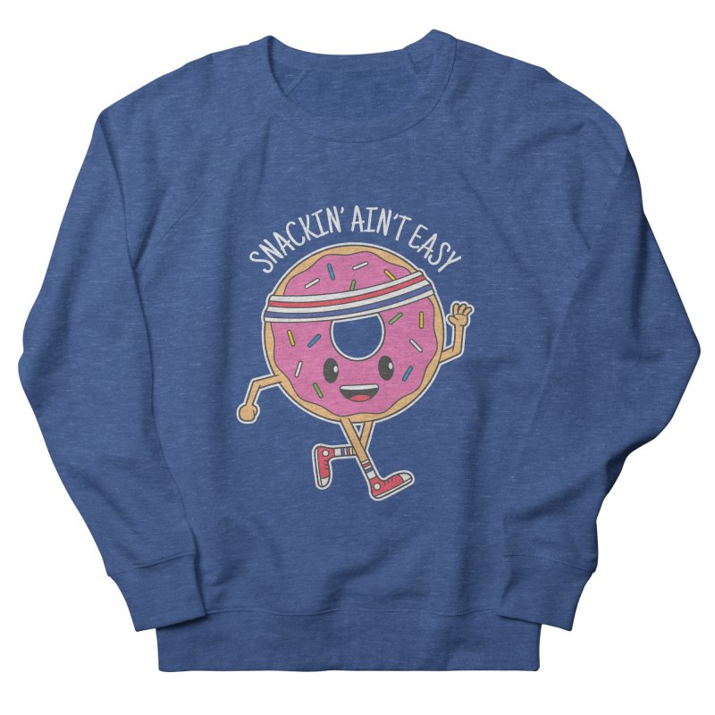 Snackin' Ain't Easy Men's French Terry Sweatshirt by Wasabi Snake