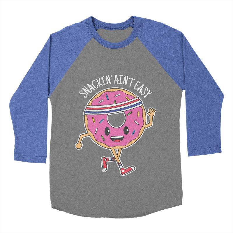 Snackin' Ain't Easy Women's Baseball Triblend T-Shirt by Pete Styles' Artist Shop