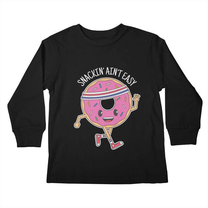 Snackin' Ain't Easy Kids Longsleeve T-Shirt by Pete Styles' Artist Shop