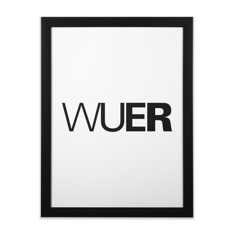WUER (Washed Up Emo Radio) Home Framed Fine Art Print by Washed Up Emo