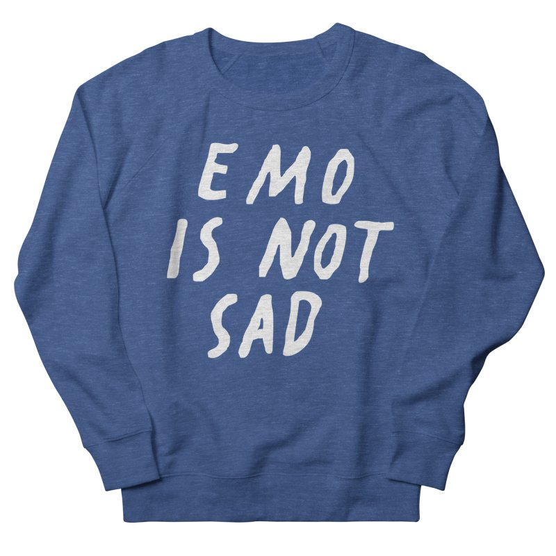 Emo is Not Sad  Women's French Terry Sweatshirt by Washed Up Emo