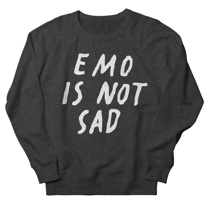 Emo is Not Sad  Men's French Terry Sweatshirt by Washed Up Emo