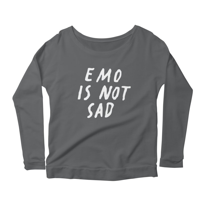 Emo is Not Sad  Women's Scoop Neck Longsleeve T-Shirt by Washed Up Emo