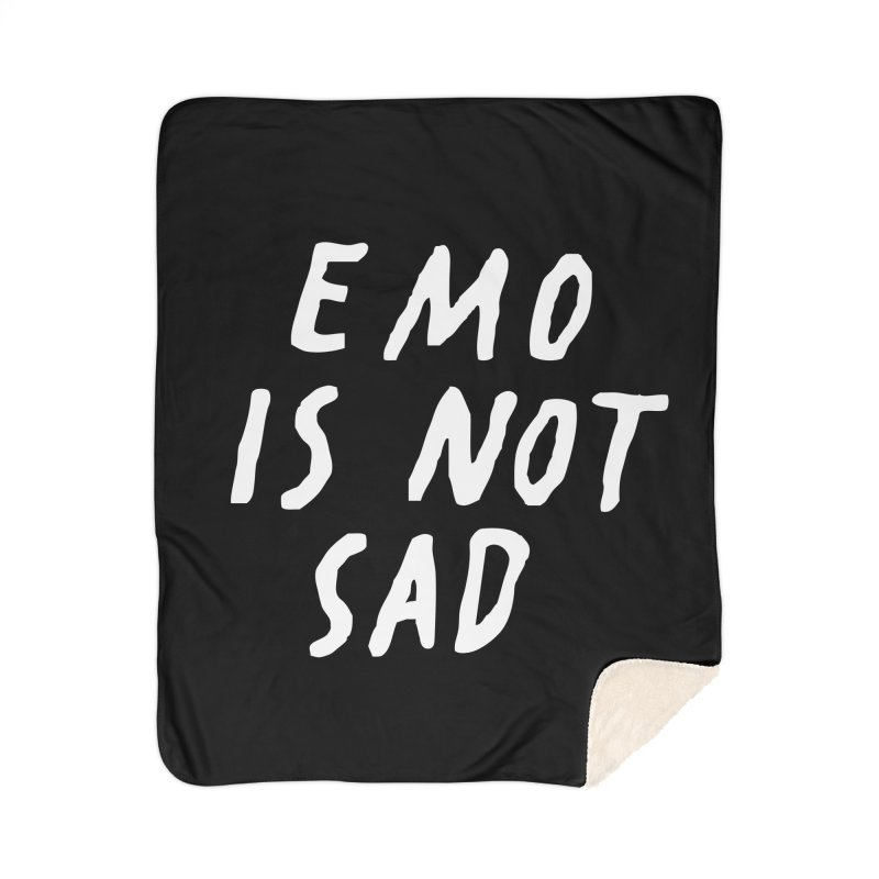 Emo is Not Sad  Home Sherpa Blanket Blanket by Washed Up Emo