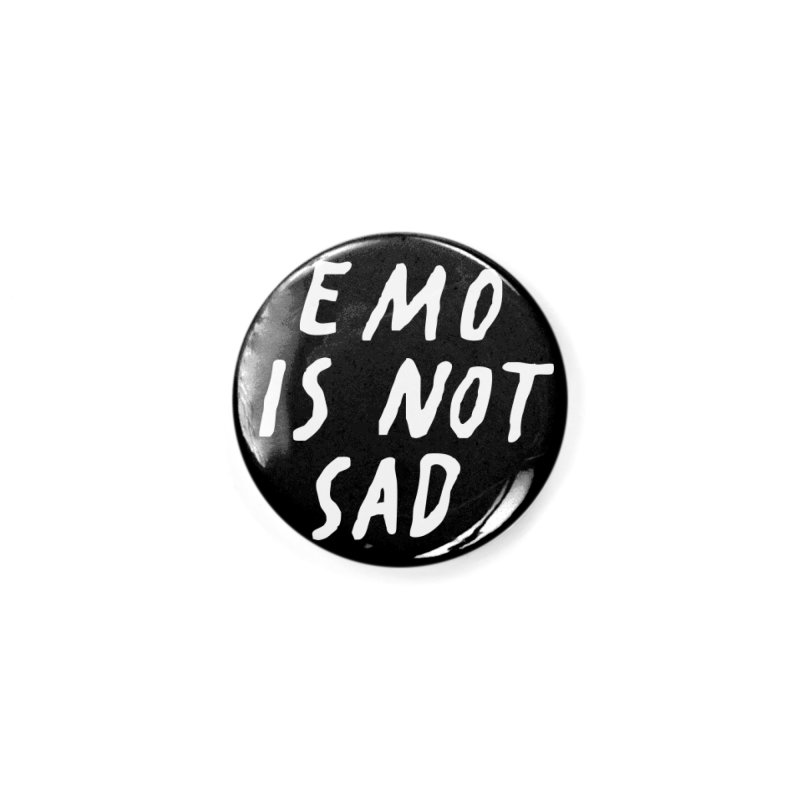 Emo is Not Sad  Accessories Button by Washed Up Emo