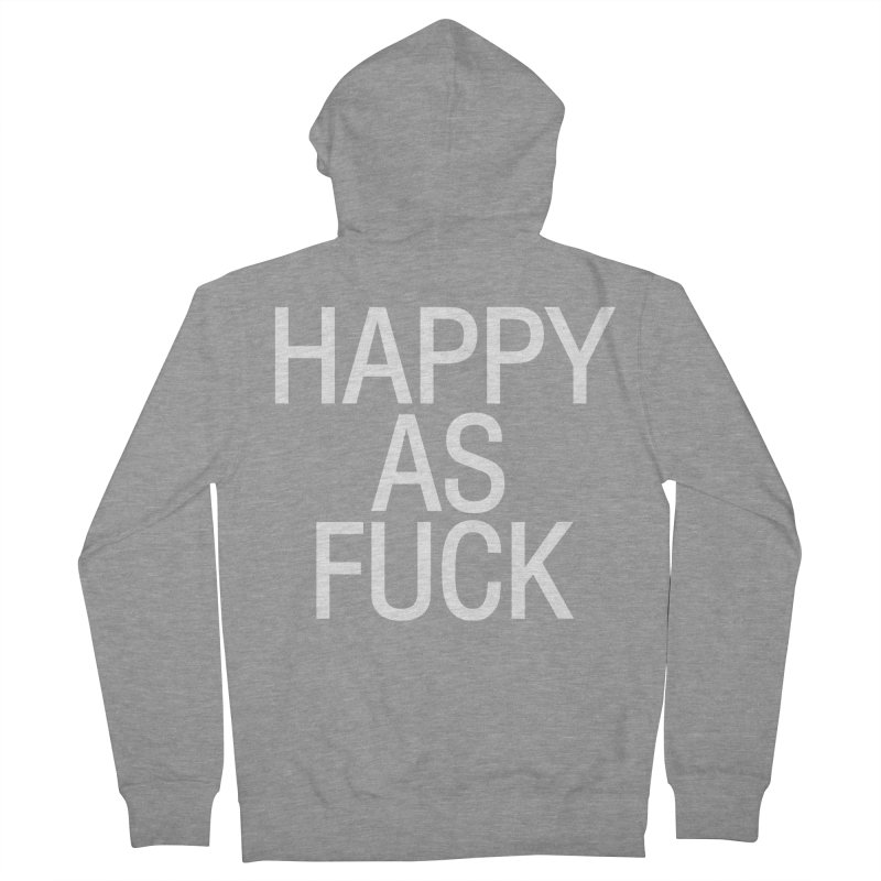 Happy as Fuck Men's French Terry Zip-Up Hoody by Washed Up Emo
