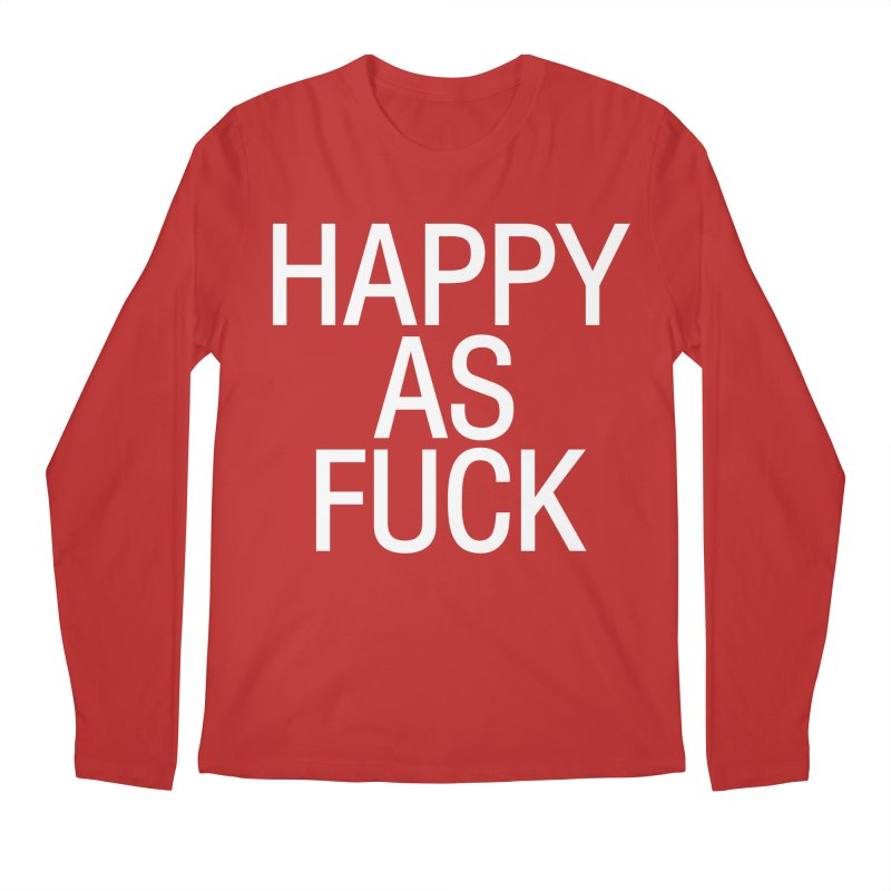 Happy as Fuck Men's Regular Longsleeve T-Shirt by Washed Up Emo