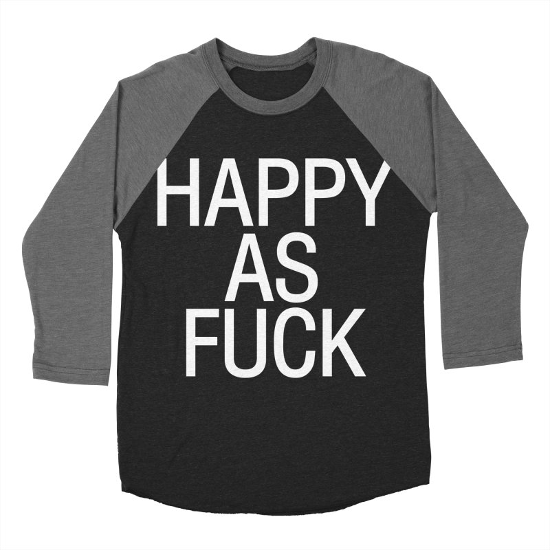 Happy as Fuck Men's Baseball Triblend Longsleeve T-Shirt by Washed Up Emo