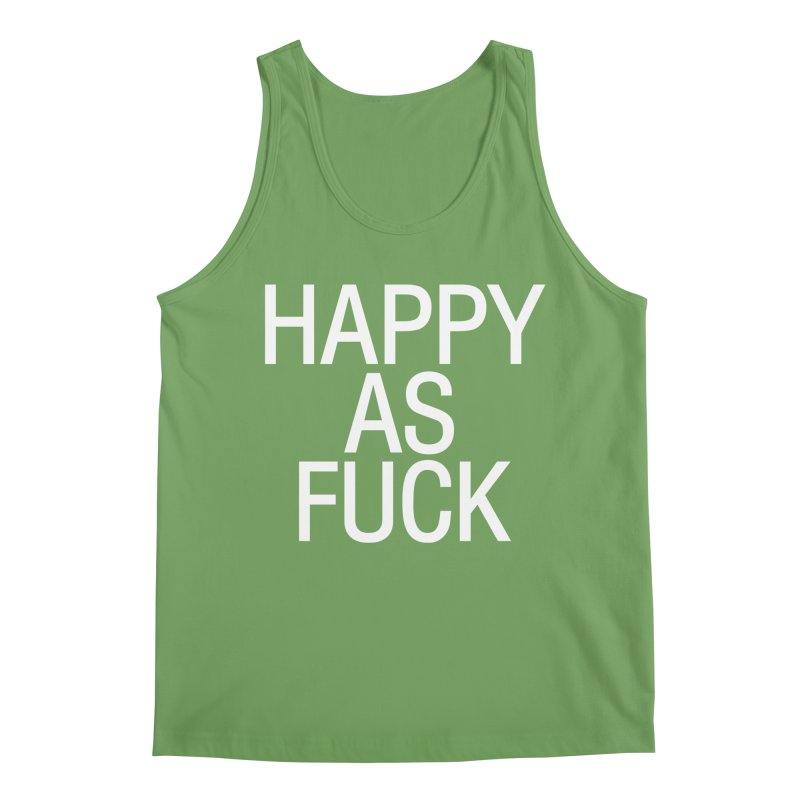 Happy as Fuck Men's Tank by Washed Up Emo