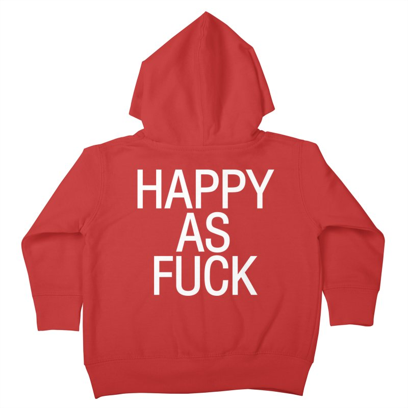 Happy as Fuck Kids Toddler Zip-Up Hoody by Washed Up Emo