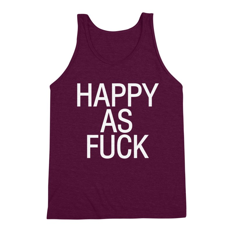 Happy as Fuck Men's Triblend Tank by Washed Up Emo