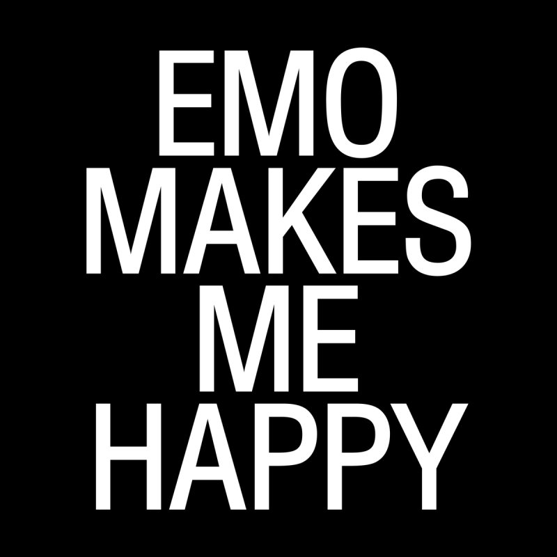 Emo Makes Me Happy Women's Sweatshirt by Washed Up Emo