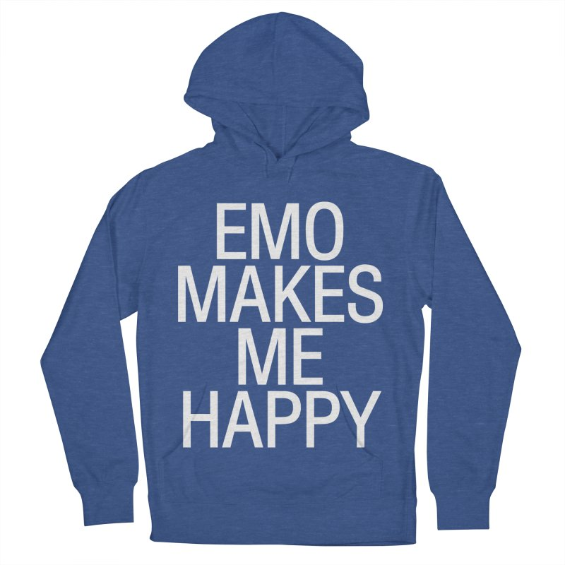 Emo Makes Me Happy Men's French Terry Pullover Hoody by Washed Up Emo