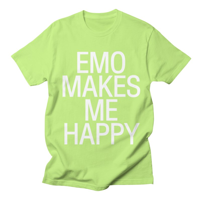 Emo Makes Me Happy Women's Regular Unisex T-Shirt by Washed Up Emo