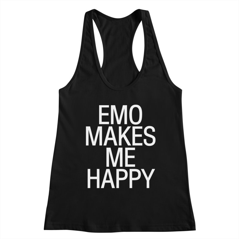 Emo Makes Me Happy Women's Tank by Washed Up Emo