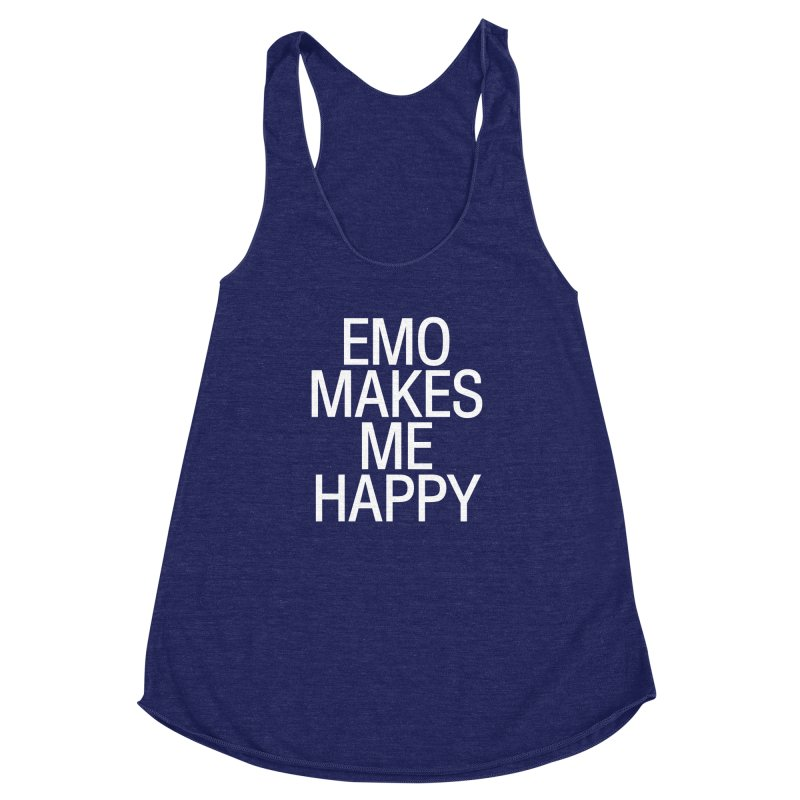 Emo Makes Me Happy Women's Racerback Triblend Tank by Washed Up Emo
