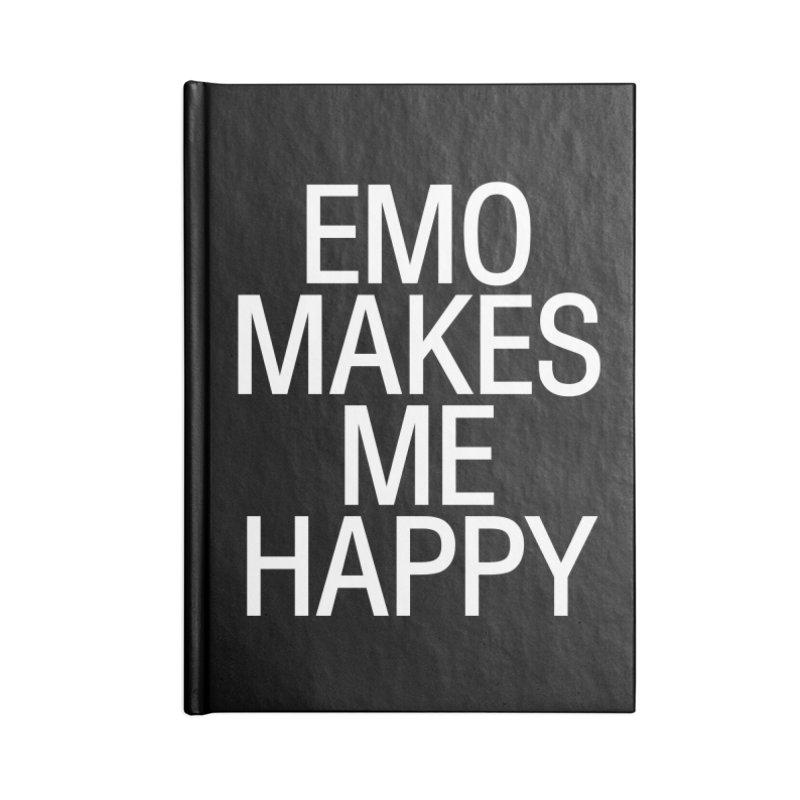 Emo Makes Me Happy Accessories Blank Journal Notebook by Washed Up Emo