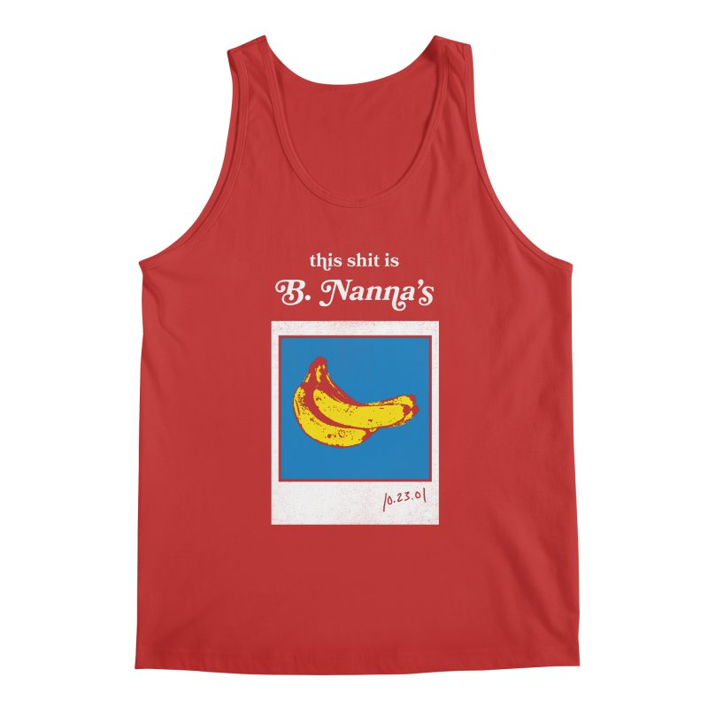 This Shit Is B. Nanna's  Men's Regular Tank by Washed Up Emo