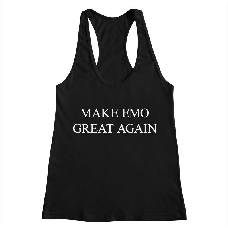 Make Emo Great Again Women's Racerback Tank by Washed Up Emo