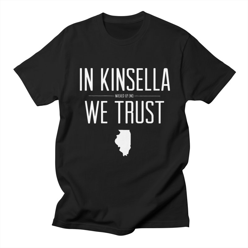 In Kinsella We Trust in Men's Regular T-Shirt Black by Washed Up Emo