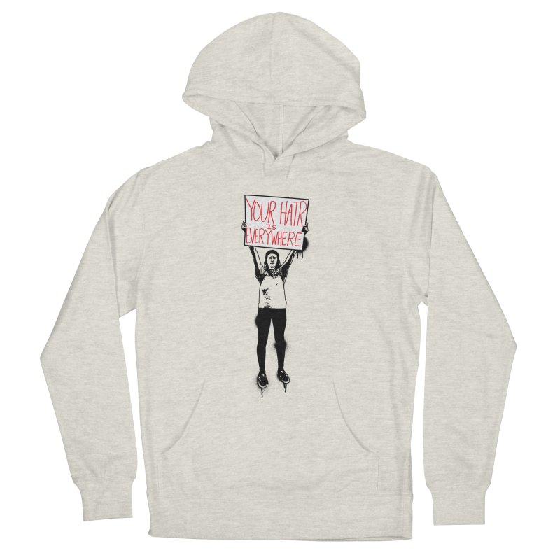 Trump Protester - Your Hair Is Everywhere  Women's French Terry Pullover Hoody by Washed Up Emo